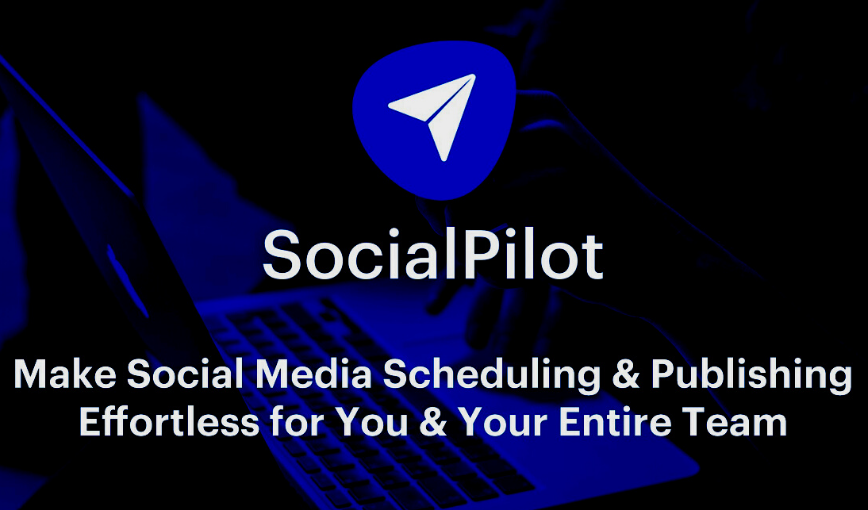What Features Makes SocialPilot The Best Social Media Management Tool?